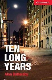 "<font title=""Ten Long Years Level 1 Beginner/Elementary"">Ten Long Years Level 1 Beginner/Elementa...</font>"