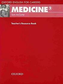 MEDICINE. 2(TEACHERS RESOURCE BOOK)