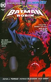 뉴 52 배트맨 앤드 로빈 Vol. 1: 본 투 킬